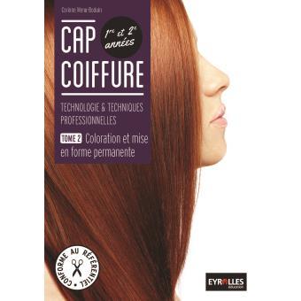 CAP coiffure: Coloration et mise en forme permanente Livre de l ...