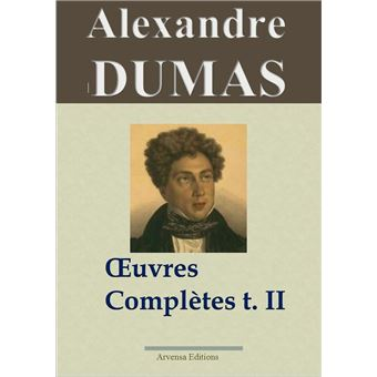 Alexandre dumas oeuvres compl tes t 2 2 histoire for Alexandre jardin epub