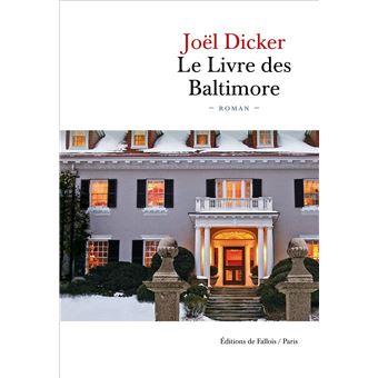 Le livre des Baltimore - broché - Joël Dicker - Achat