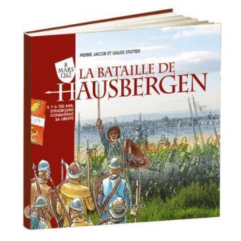 la bataille de hausbergen il y a 750 ans strasbourg conqu rait sa libert reli pierre. Black Bedroom Furniture Sets. Home Design Ideas
