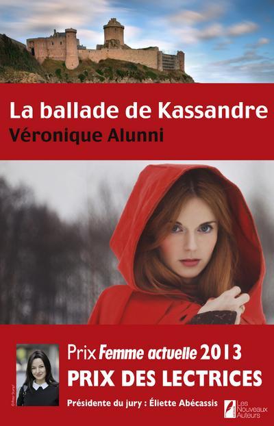 La ballade de Kassandre de Véronique Alunni 1507-1