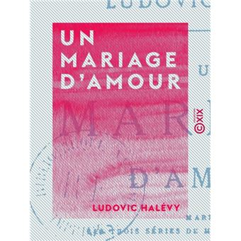 un mariage d 39 amour epub ludovic hal vy achat ebook achat prix fnac. Black Bedroom Furniture Sets. Home Design Ideas