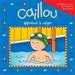 Caillou - Caillou apprend à nager