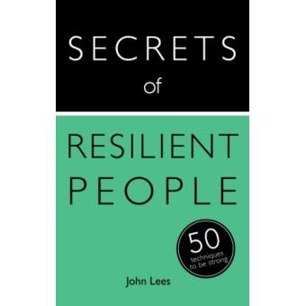 Teach yourself secrets of resilient people