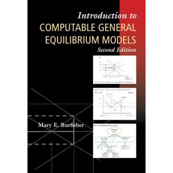 Introduction to computable general equilibrium models burfisher