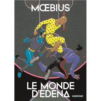 Le Monde d'Edena - Le Monde d'Edena, L'intégrale