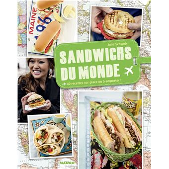 Sandwichs du monde broch julie schwob achat livre - Julie cuisine le monde ...