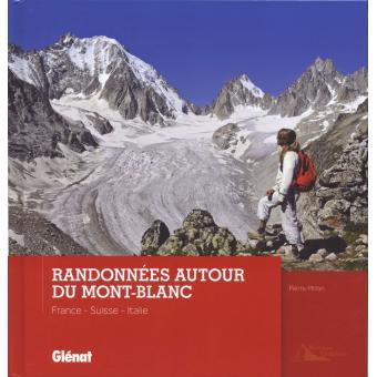 Randonn es autour du mont blanc cartonn pierre millon for Prix du gravillon blanc