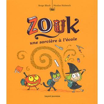 Zouk -  : Une sorcière à l'école
