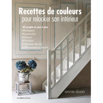 Recettes de couleurs pour relooker son int rieur broch - Relooker son interieur maison ...