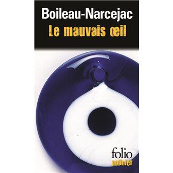 Le mauvais oeil / Au bois dormant poche Boileau Narcejac Achat