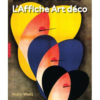 l 39 affiche art d co reli alain weill achat livre prix. Black Bedroom Furniture Sets. Home Design Ideas