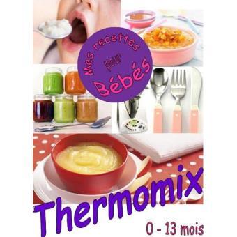 livre recettes thermomix bebe. Black Bedroom Furniture Sets. Home Design Ideas