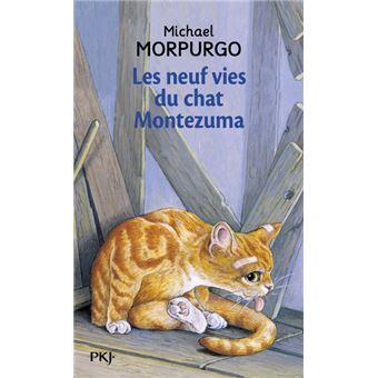 Les neuf vies du chat montezuma poche michael morpurgo for Achat du neuf