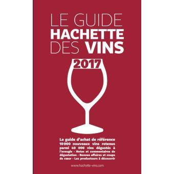 Le guide hachette des vins edition 2017 broch for Le guide des prix