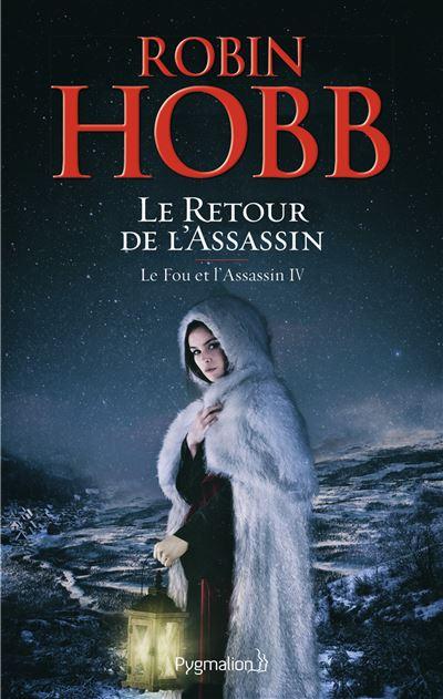 Le Fou et l'Assassin, tome 4 - Le Retour de l'Assassin de Robin Hobb