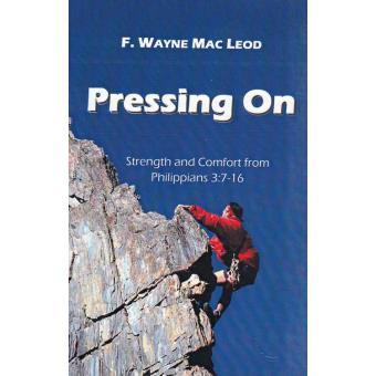 Pressing On ePub F. Wayne Mac Leod ebook Soldes 2016 Fnac.com