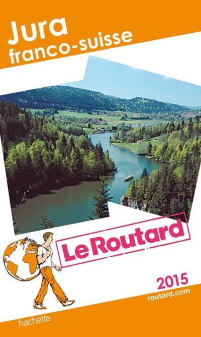 Image accompagnant le produit Guide du Routard Jura franco suisse