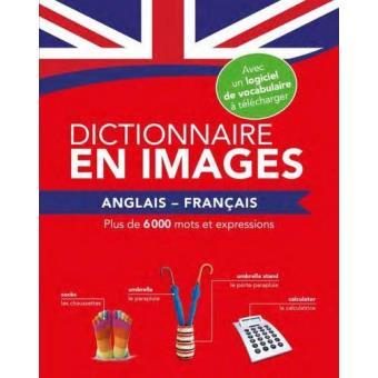 dictionnaire en images anglais fran ais edition bilingue fran ais anglais broch collectif. Black Bedroom Furniture Sets. Home Design Ideas