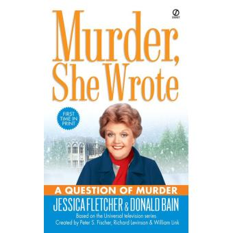 A Question of Murder, Murder She Wrote Series