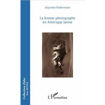 La femme photographe en Amérique latine