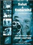 Photo : Salut et fraternité DVD