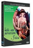 Photo : Les Mille et une perversions de Felicia