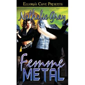 Femme Metal, Book One.Alexandra Novona has been called many things
