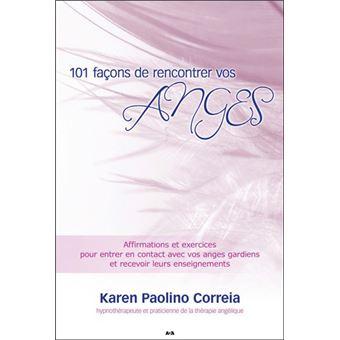 101 façons de rencontrer vos Anges