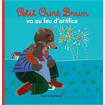 Petit Ours Brun -  : Petit Ours Brun va au feu d'artifice
