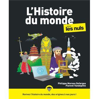 Pour Les Nuls L 39 Histoire Du Monde Pour Les Nuls