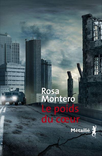 Le poids du coeur - Rosa Montero