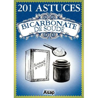 201 astuces sur le bicarbonate de soude epub sonia de sousa elodie baunard achat ebook. Black Bedroom Furniture Sets. Home Design Ideas