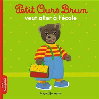 Petit ours brun petit ours brun va l 39 cole dani le bour poche achat livre ou ebook - Petit ours va a l ecole ...
