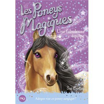 les poneys magiques les poneys magiques t13