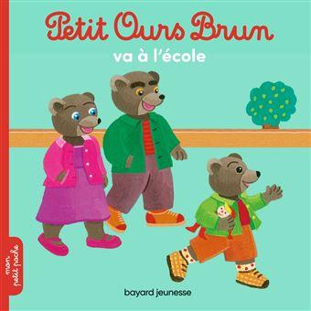 Petit ours brun petit ours brun va l 39 cole dani le - Petit ours brun a l ecole ...