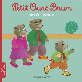 Petit ours brun petit ours brun va l 39 cole dani le - Petit ours brun va al ecole ...