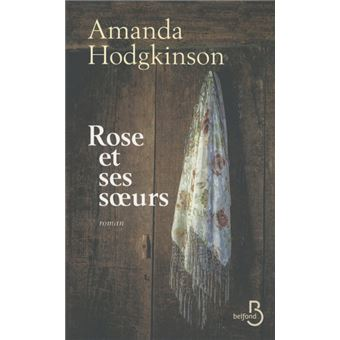 rose et ses soeurs broch amanda hodgkinson achat livre ou ebook achat prix fnac. Black Bedroom Furniture Sets. Home Design Ideas