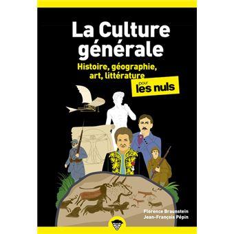 Pour les nuls poche pour les nuls tome 1 la culture - Culture interieur pour les nuls ...