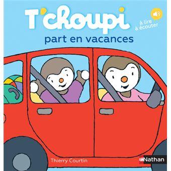 T 39 choupi t 39 choupi part en vacances thierry courtin - Tchoupi en voiture ...
