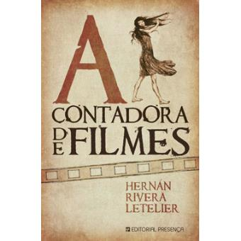 Image result for A Contadora de Filmes de Hernán Rivera Letelier