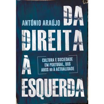 Da Direita à Esquerda António Araújo