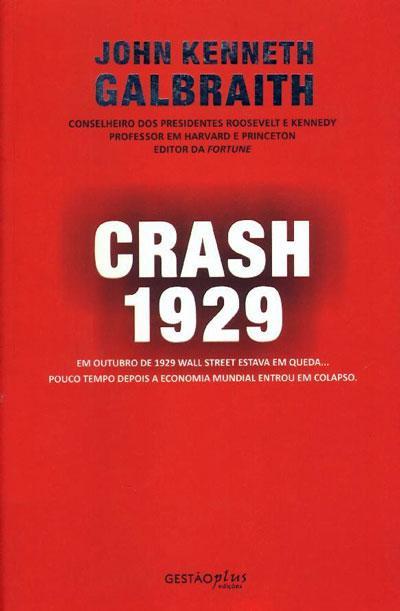 john kenneth galbraith stock market crash