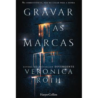 Gravar as Marcas Veronica Roth