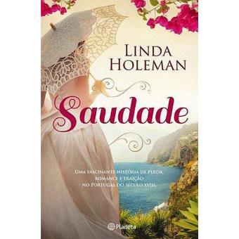 """Resultado de imagem para Saudade"""" de Linda Holeman"""