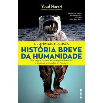 De Animais a Deuses: História Breve da Humanidade