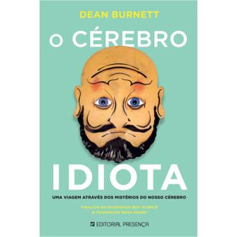 Image result for o cérebro idiota