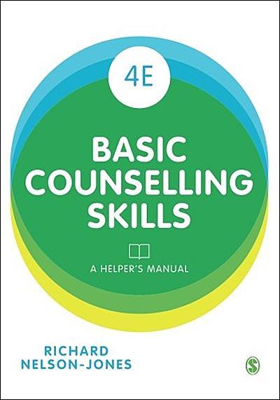 Basic Counselling Skills Explained