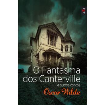 O Fantasma dos Canterville e Outros Contos - Oscar Wilde