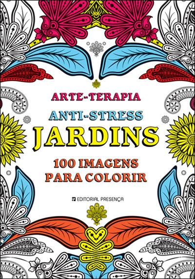 Jardins 100 Imagens Para Colorir, Ana Bjezancevic Compre livros na